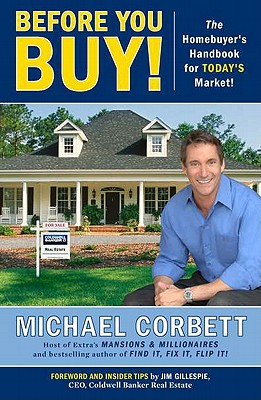 Before You Buy! By Corbett, Michael/ Gillespie, Jim (FRW)
